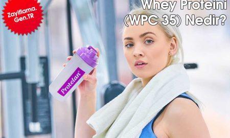 Whey Proteini (WPC 35) Nedir?