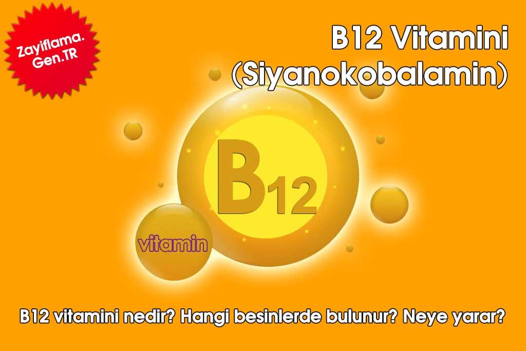 B12 Vitamini (Siyanokobalamin)